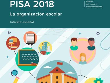 Informe Español PISA 2018 - La organización escolar