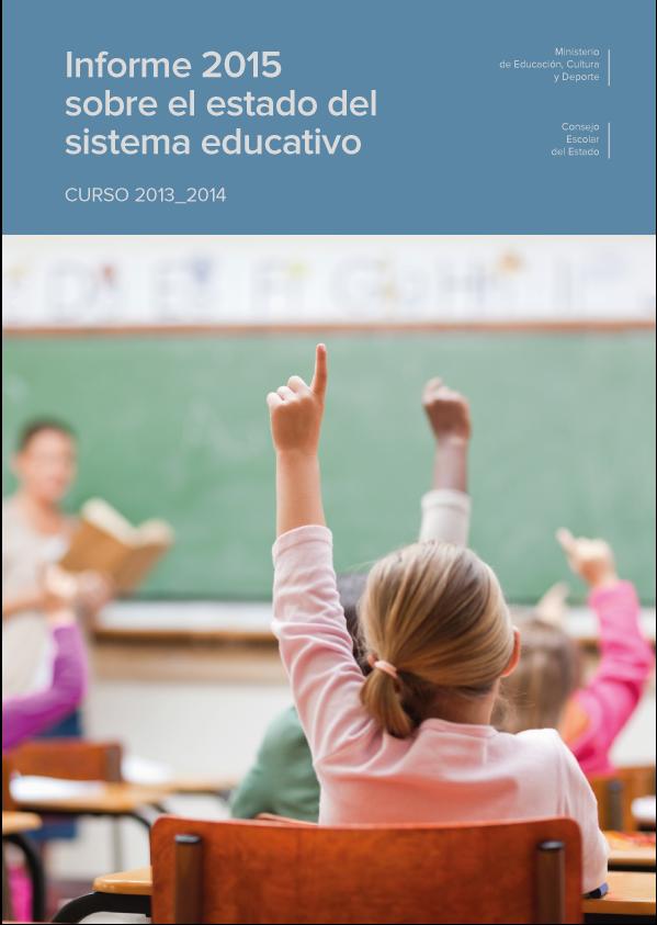 Informe 2015 sobre el estado del sistema educativo. Curso 2013_2014