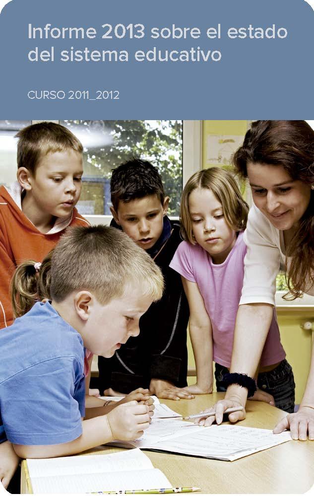 Informe 2013 sobre el estado del sistema educativo. Curso 2011_2012. Consejo Escolar del Estado