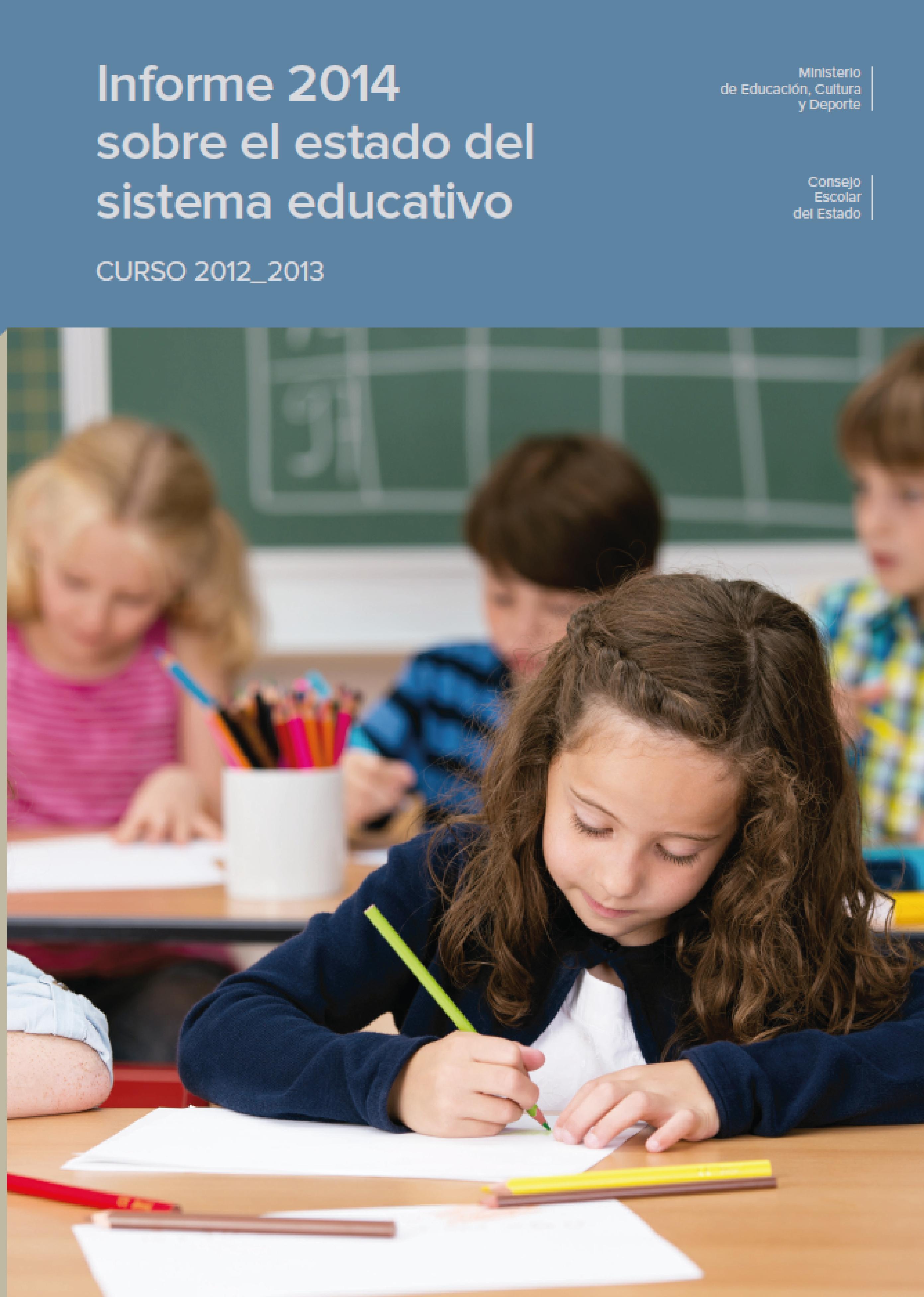 Informe 2014 sobre el estado del sistema educativo. Curso 2012/2013