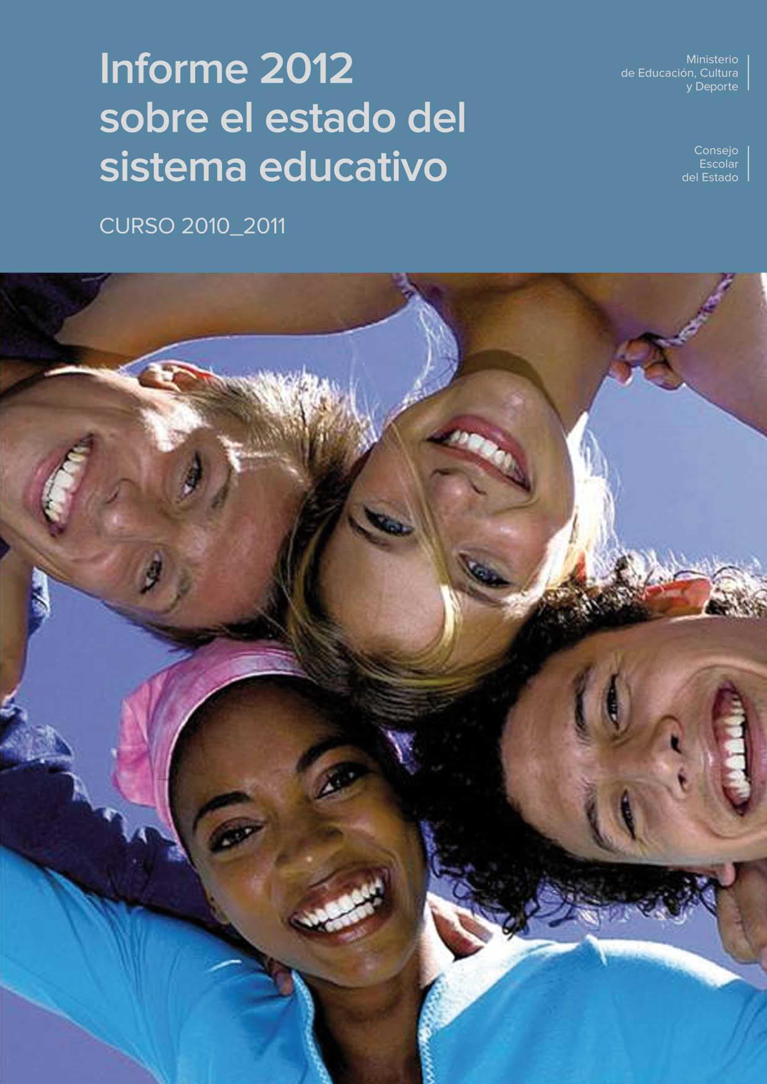 Informe 2012 sobre el estado del sistema educativo. Curso 2010_2011